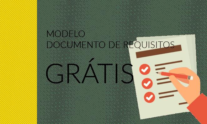 Modelo de documento de requisitos de software grátis para download.